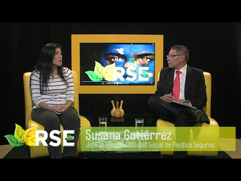 RSE TV: SUSANA GUTIÉRREZ, JEFE DE RESPONSABILIDAD SOCIAL DE PACÍFICO SEGUROS